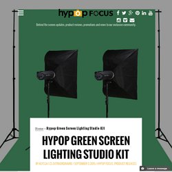 Hypop Green Screen Lighting Studio Kit - Hypop Focus