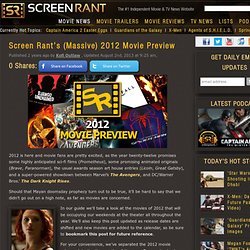 Screen Rant's (Massive) 2012 Movie Preview