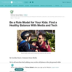Article: How To Be A Screen-Time Role Model For Your Kids
