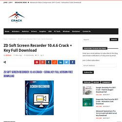 ZD Soft Screen Recorder 10.4.6 Crack + Key Full Download
