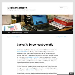 Lucka 3: Screencast-o-matic