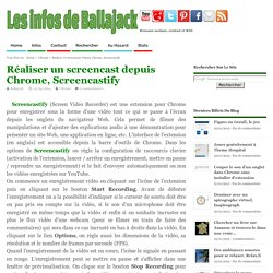 Réaliser un screencast depuis Chrome, Screencastify