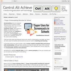 7 Super Screencasting Activities for School