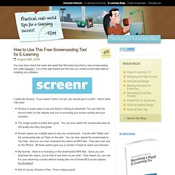 » How to Use This Free Screencasting Tool for E-Learning The Rapid eLearning Blog