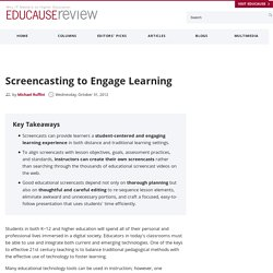 Screencasting to Engage Learning