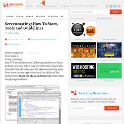 Screencasting: How To Start, Tools and Guidelines - Smashing Mag