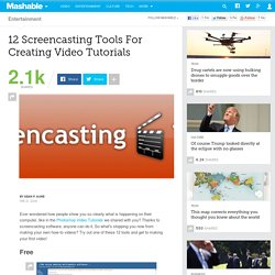 12 Screencasting Tools For Creating Video Tutorials