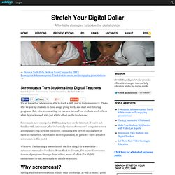 Screencasts Turn Students into Digital Teachers
