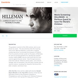 Movie Screening: HILLEMAN - A Perilous Quest to Save the World's Children Tickets, Tue, Nov 1, 2016 at 6:30 PM