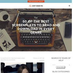 50 Of The Best Screenplays To Read And Download In Every Genre