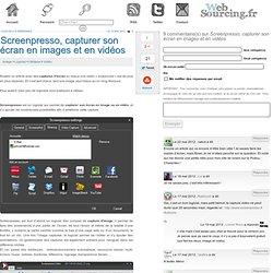 Screenpresso, capturer son écran en images et en vidéos