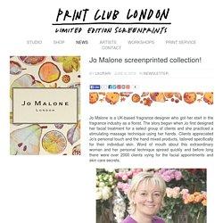 Print Club London – Jo Malone screenprinted collection!
