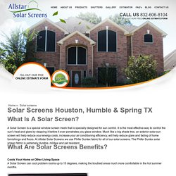 Garage & Window Screens Houston, Humble & Spring TX - allstarsolarscreens.com