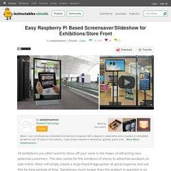 Easy Raspberry Pi Based Screensaver/Slideshow for Exhibitions/Store Front: 10 Steps