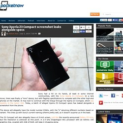 Sony Xperia Z3 Compact screenshot leaks alongside specs