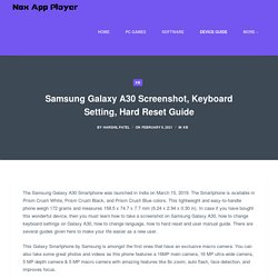 Take Screenshot On Samsung Galaxy A30: Keyboard Setting Guide