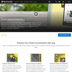 Jing, screenshot and screencast software from TechSmith