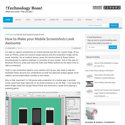How to Make your Mobile Screenshots Look Awesome « !Technology Boss!