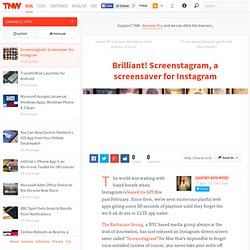 Brilliant! Screenstagram, a screensaver for Instagram - TNW Apps