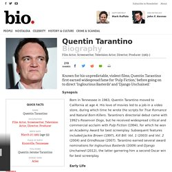 Quentin Tarantino - Biography - Film Actor, Television Actor, Director, Producer, Screenwriter