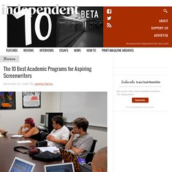The 10 Best Academic Programs for Aspiring Screenwriters