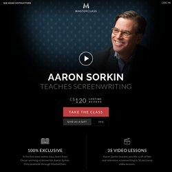 Aaron Sorkin Teaches Screenwriting