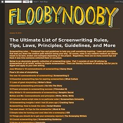The Ultimate List of Screenwriting Rules, Tips, Laws, Principles, Guidelines, and More