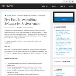Five Best Screenwriting Software for Professionals – YeluBook