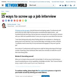 15 ways to screw up a job interview