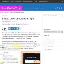 Scribe. Créer un tutoriel en ligne - Les Outils Tice