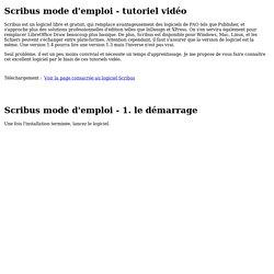 Scribus mode d'emploi - tutoriel vidéo
