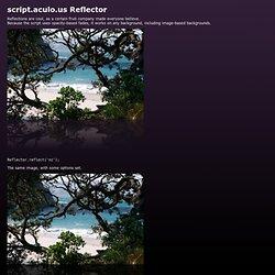 script.aculo.us Reflector