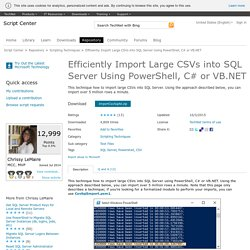 Script Efficiently Import Large CSVs into SQL Server Using PowerShell, C# or VB.NET