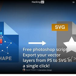 Free script: Export your layers from photoshop to SVG in a single click!