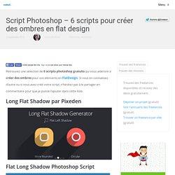 Script Photoshop - 6 scripts pour créer des ombres en flat design