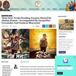 'Ram Setu' Script Reading Session's Picture Shared By Akshay Kumar!