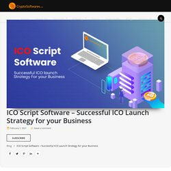 ICO script software - Best ico launch software for your business.