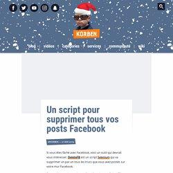 Un script pour supprimer tous vos posts Facebook
