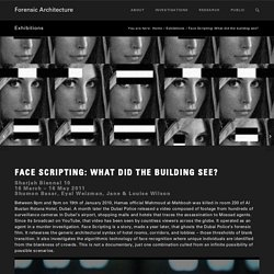 Face Scripting: What did the building see? - Forensic Architecture