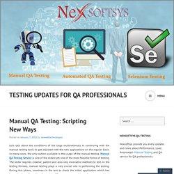 Testing Updates for QA professionals