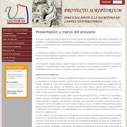 PROYECTO SCRIPTORIUM: SERVICIOS APOYO A LA ESCRITURA EN CAMPUS UNIVERSITARIOS