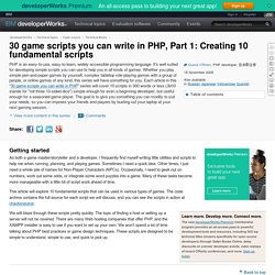 30 game scripts you can write in PHP, Part 1: Creating 10 fundamental scripts