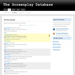 All Movie Scripts at The Screenplay Database