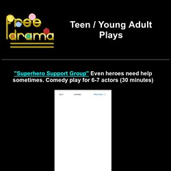 Teen Plays (scripts and skits for young adult teenagers in high school and middle school #acting)
