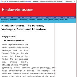 Hindu Scriptures, The Puranas, Vedangas, Devotional Literature