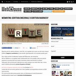 Scrivere online: scrittura emozionale o ragionata?