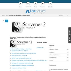 Scrivener: The Ultimate Guide to Exporting Ebooks (Kindle, ePub, etc.)