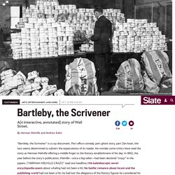 "Herman Melville's ""Bartleby, the Scrivener"": An interactive, annotated text."