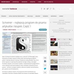 Scrivener – najlepszy program do pisania artykułów i książek. Część 1