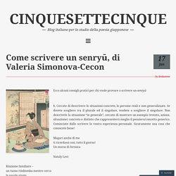 Come scrivere un senryū, di Valeria Simonova-Cecon – CINQUESETTECINQUE